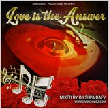 Love Is The Answer (A Classics Mix by DJ Supa:Daev)