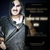 VincentMartini pres. Smash the trash! #14