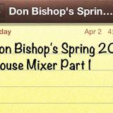 Don Bishop's Spring 2013 House Mixer Part 1
