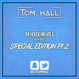 House Mix Vol. 6 (Vocal House Special Edition // PART 2) Tweet @DjTomHall | Snapchat @DjTomhall