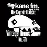 KFMP: Vintage Remix Show - Show 76 -17-06-2016