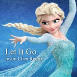 Idina Menzel - Let It Go (Justin Chen Remix)