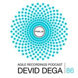 Agile Recordings Podcast 086 with Devid Dega