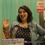 Episode #85: Erin Schechtman Caruso (Super Group Hugs) - From Wizard World Comic Con Columbus