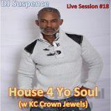 DJ Suspence FB Live Session #18: House 4 Yo Soul
