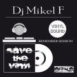 SESION REMEMBER PROGRESSIVE - TRANCE - SAVE THE VINYL - DJ MIKEL F