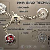 Basti's Unterhose @Wir sind Techno (R19) - 09.10.2015