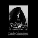 Dark Obsessions XVIII
