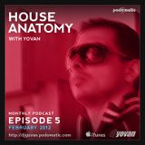House Anatomy with Yovan - Episode 5