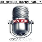 Old School Rocks! Vol. 2 - Live @ Barcelona Beach Radio