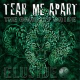 Tear Me Apart (Elusive's Full Length Mix)