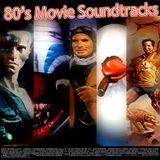80's Movie Soundtracks