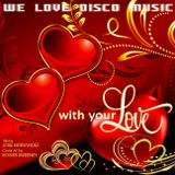 Valentines Day Disco Mix v.1 by DeeJayJose