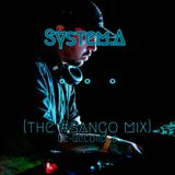 System.A - The #Sango Mix (Re-Recorded)