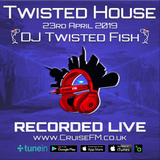 #TwistedHouse 04 on @Cruise_FM with @DJTwistedFish