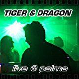 Tiger & Dragon live @ Palma de Mallorca
