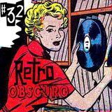 Retro Obscuro #32
