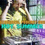 StarGazel Podcast 002: Hot Summer