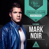 Cross The Line Podcast - Episode 3 (Feat. Mark Noir)