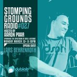 Stomping Grounds Episode 027 w/special guest Lars B (Deeper Shades) - 3/13/17