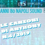 LE CANZONI DI ANTHONY ..... N.6/2019