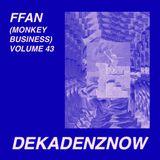 DEKADENZNOW VOLUME 43 by FFAN
