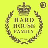 DJ Whyld - Hard House Family 013
