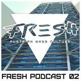 Fresh Audio Podcast 02