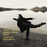 ΤΙΠΟΤΑ ΤΥΧΑΙΟ |30.1.2020 |GLOBAL FRESH MUSIC|MIRANDA KOROVILA