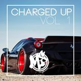 Charged Up Vol.1