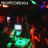 TROPICORE # 34