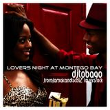 DJ TOBAGO - LOVERS NIGHT AT MONTEGO BAY