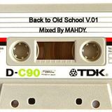 Back to Old School V.01 Mixed BY MAHDY.