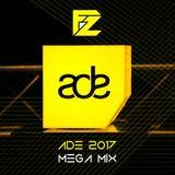 Foz - ADE 2017 Mega Mix