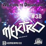 mektro - Welcome to Dreamland 38 (BluEyE Guestmix)