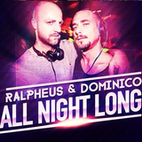 (6) Ralpheus & Dominico All Night Long 19-06-15