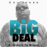 BIG Deal - A Tribute To Biggie