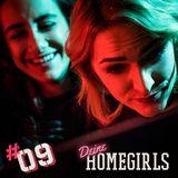 #9 Deiner Mutters Homegirls - Podcast