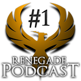 The Renegade Gaming Community Podcast: Episode 1