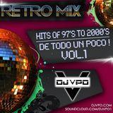 Retro Mix (Hits Of 97s To 2000s D Todo Un Poco Vol1)