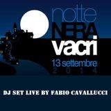 DJ SET LIVE LA NOTTE NERA - 13 SETTEMBRE 2014