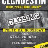 FELIX DA HOUSECAT - CLANDESTIN CLOSING RADIO SHOW - 20 / 9 / 2013 - IBIZA SONICA
