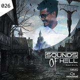 Sounds Of Hell Ep 026 Guest Mix By IMAL