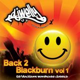 Back 2 Blackburn - Volume 1 (Underground Classics)
