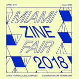 H2D for Miami Zine Fair Opener by Exile Books at The Anderson