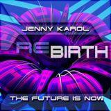 Jenny Karol - ReBirth.The Future is Now! 103