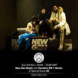 New Gen Radio w/ A2 - 3rd December 2017