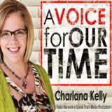 True Biblical Christianity on A Voice for Our Time with host Charlana Kelly