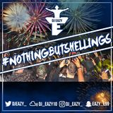 Dj Eazy - #NothingButShellings