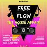 Free Flow TBT House Affairs Mix